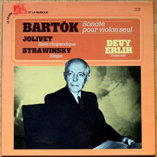 Bartók • Jolivet • Strawinsky • Œuvres pour violon • Devy Erlih