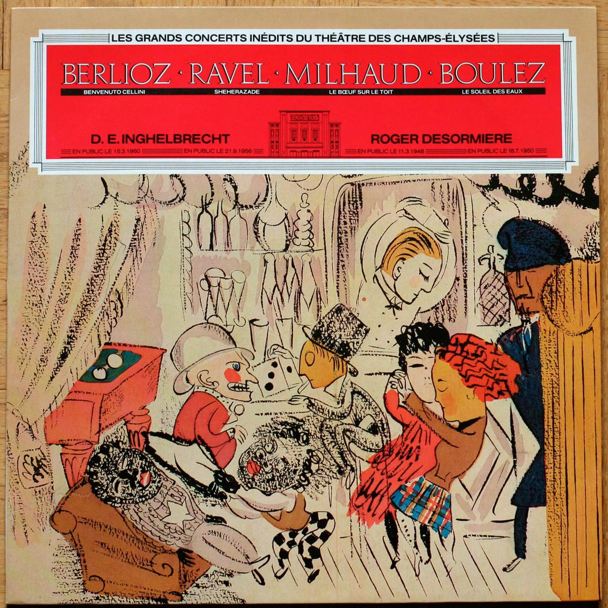 Berlioz Ravel Milhaud Desormiere Inghelbrecht