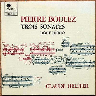 Boulez Sonates Piano Helffer