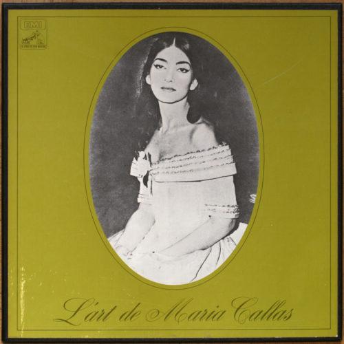 Maria Callas • L'art de Maria Callas