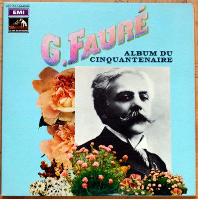 Fauré Album Cinquantenaire