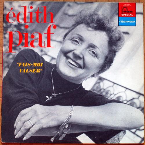 Piaf Fais Moi Valser