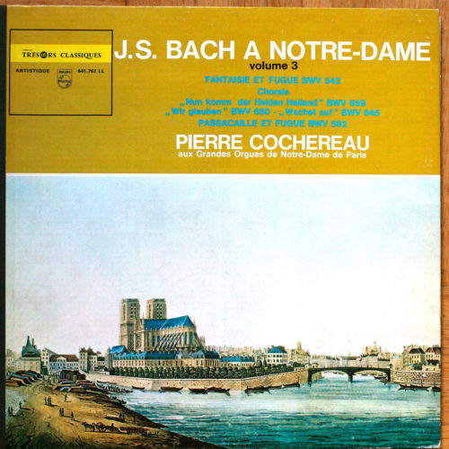 Bach orgue Notre-Dame Paris Cochereau