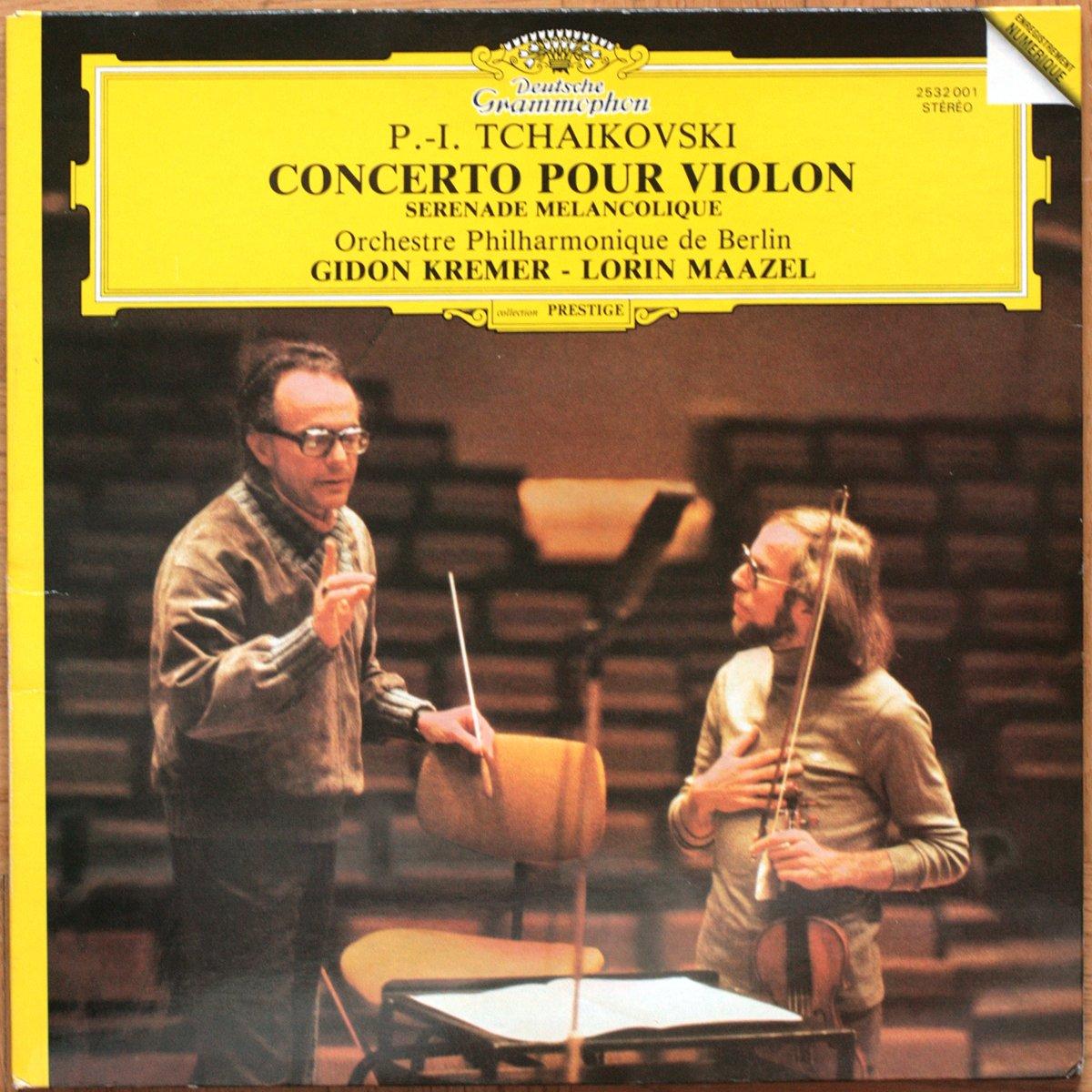 DGG 2532001 Tchaikovsky Concerto Violon Kremer Maazel