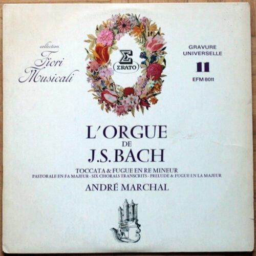 Bach Orgue Toccata Pastorale Choral Marchal