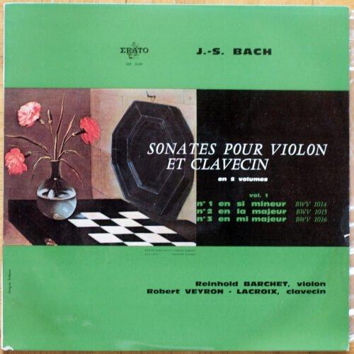 Bach Sontaes Violon Clavecin Veyron Lacroix Barchet