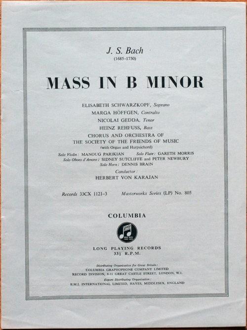 Bach H Moll Messe Schwarzkopf Rehfuss Höffgen Gedda Karakan