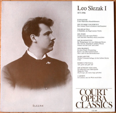 Leo Slezak Vol. 1 Weber Auber Rossini Halévy Meryerbeer Gounod Goldmark Bizet