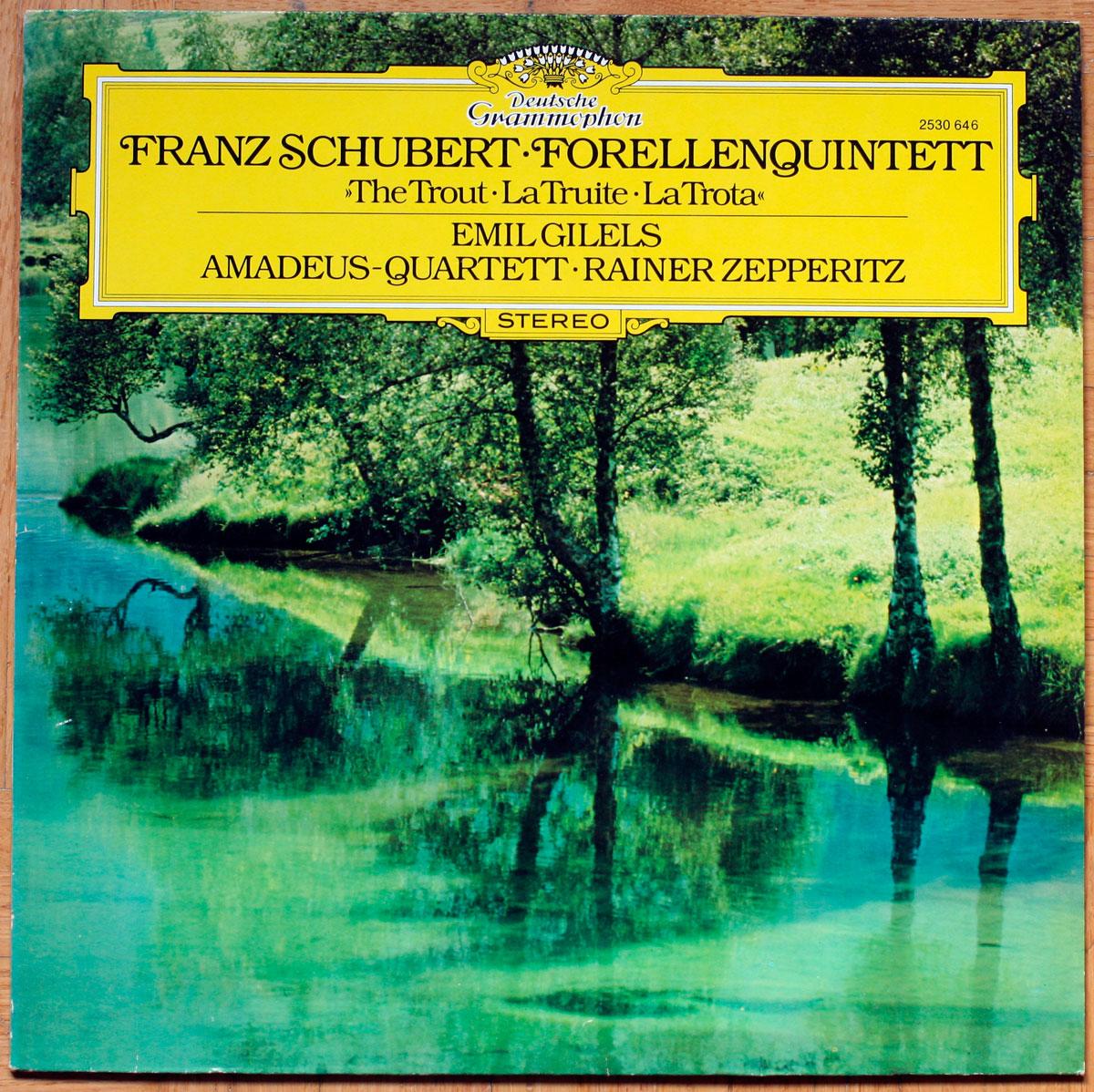 """Schubert Forellenquintett A-dur Quintette """"La truite"""" D. 667 DGG 2530 646 Gilels Amadeus-Quartett Zepperitz"""