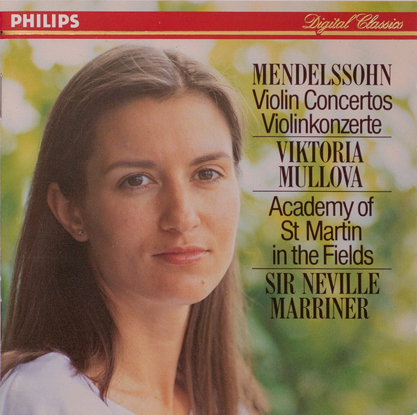 Mendelssohn Violin concertos Viktoria Mullova Academy of St Martin in the fields Marriner