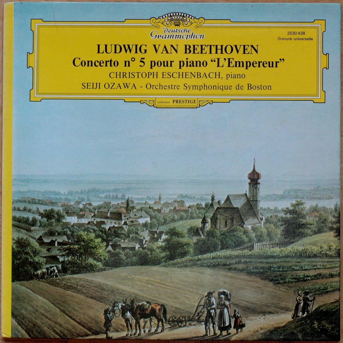 "Beethoven • Concerto pour piano n° 5 ""L'empereur"" • DGG 2530 438 • Christoph Eschenbach • Boston Symphony Orchestra • Seiji Ozawa"