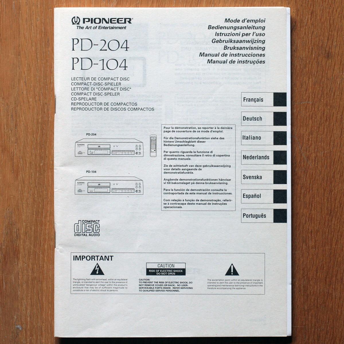 Pioneer • Lecteur CD • PD-104 & PD-204 • Manuel utilisateur • User manual • Bedienungsanleitung • Gebruiksaanwijzing • Bruksanvisning • Manual de instrucciones