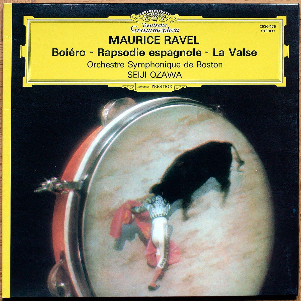 Ravel • Bolero • LRapsodie Espagnole • La Valse • DGG 2530 475 • Boston Symphony Orchestra • Seiji Ozawa