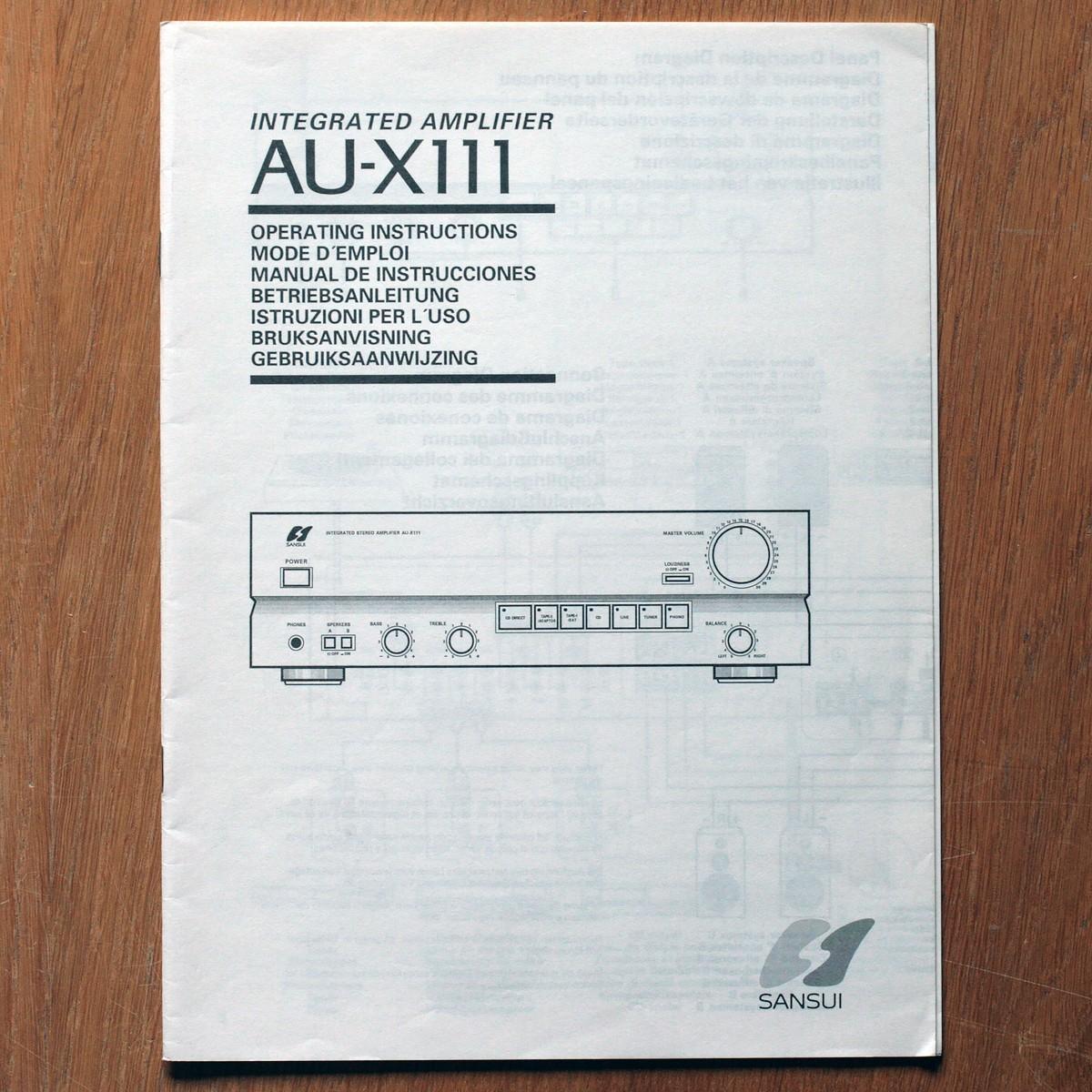 Sansui • Amplificateur • AU-X111 • Manuel utilisateur • User manual • Bedienungsanleitung • Manual de instrucciones • Instruzioni per l'uso