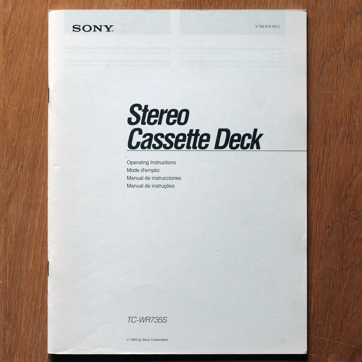 Sony • Magnétophone à cassettes • TC-WR735S • Manuel utilisateur • Operating instructons • Manual de instrucciones • Manual de instrucões