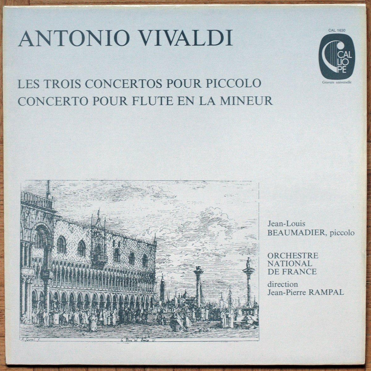 Vivaldi • Les concertos pour piccolo • Concerto pour flûte • Calliope 1630 • Jean-Louis Beaumadier • Orchestre National de France • Jean-Pierre Rampal