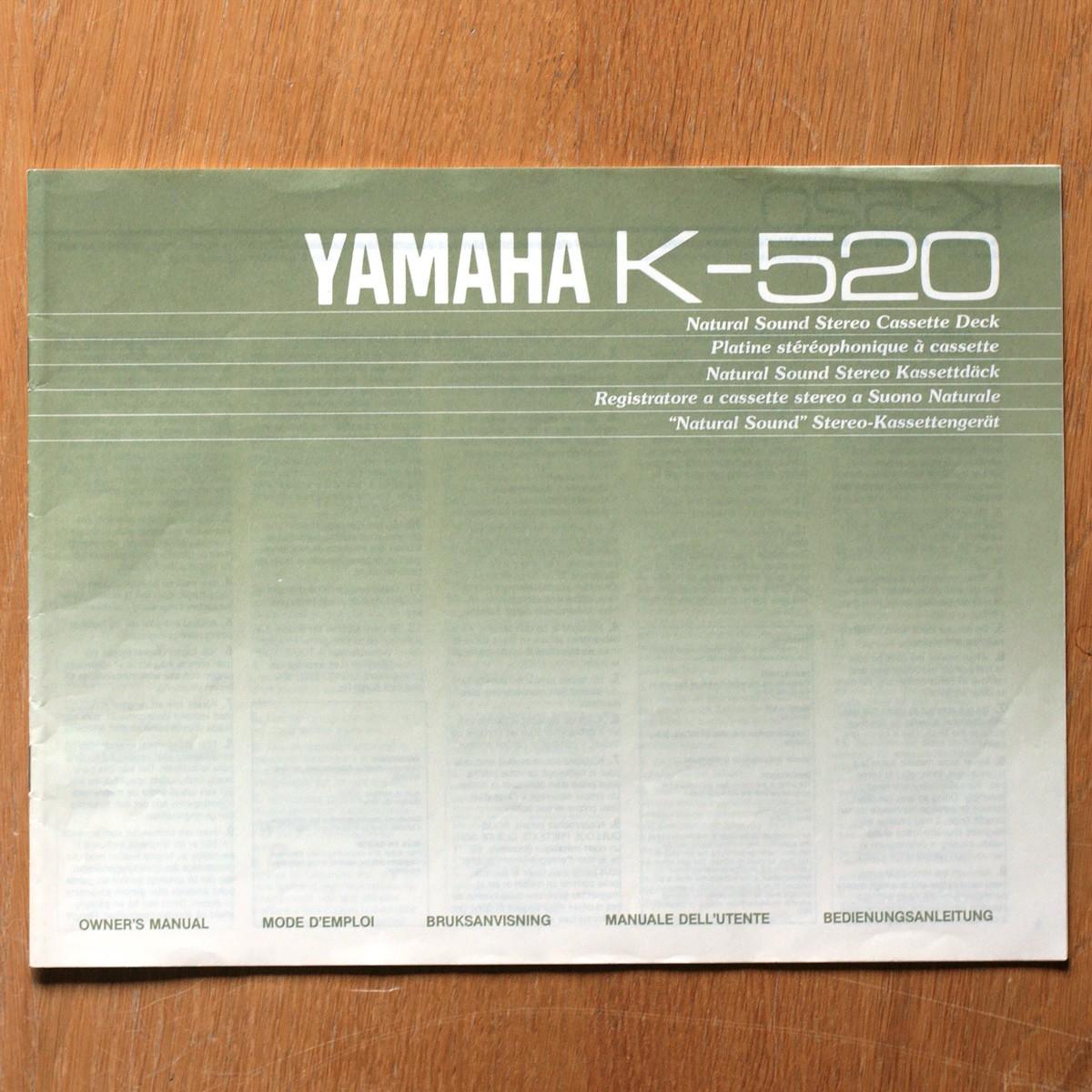 Yamaha • Magnétophone à cassettes • K-520 • Manuel utilisateur • Owner's manual • Bruksanvisning • Manuale dell'utente • Bedienungsanleitung